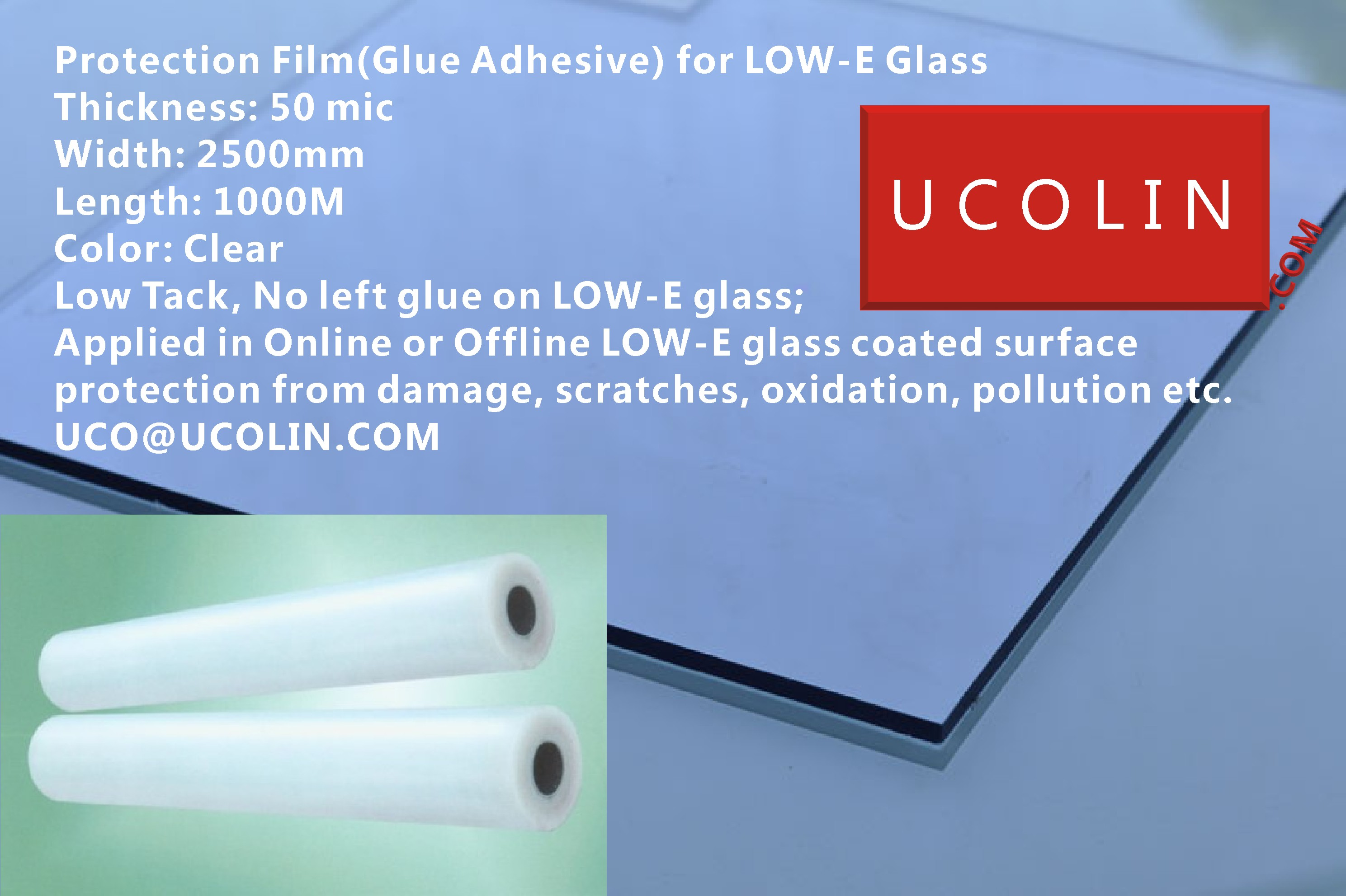 Protection Film(Glue Adhesive) for LOW-E Glass