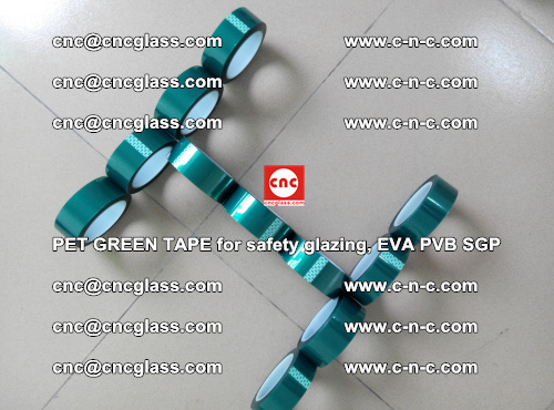 PET GREEN TAPE for safety glazing, EVA PVB SGP (63)